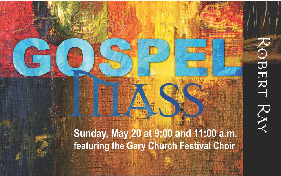 Robert Ray's Gospel Mass 9am